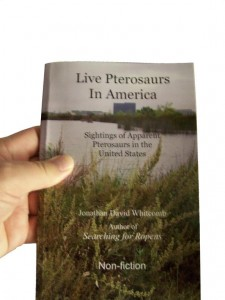 "Nonfiction book ""Live Pterosaurs in America"" by Whitcomb"