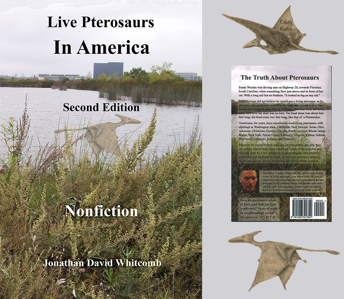"cover, front and back of the nonfiction cryptozoology book ""Live Pterosaurs in America"" second edition"