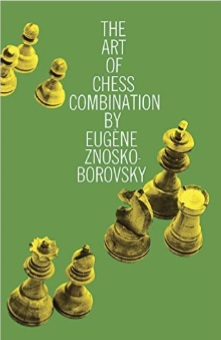 """The Art of Chess Combination"" paperback"
